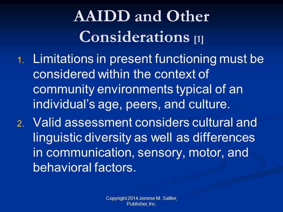 AAIDD and Other Considerations [1]